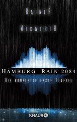 Hamburg Rain 2084. Die komplette erste Staffel (eBook, ePUB)