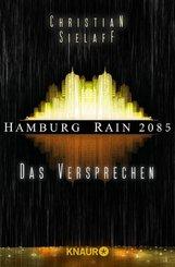 Hamburg Rain 2085. Das Versprechen (eBook, ePUB)