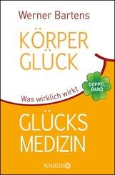 Körperglück & Glücksmedizin (eBook, ePUB)