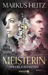 Die Meisterin: Spiegel & Schatten (eBook, ePUB)