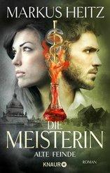 Die Meisterin: Alte Feinde (eBook, ePUB)