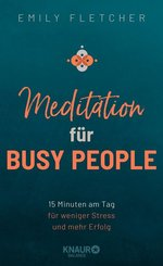 Meditation für Busy People (eBook, ePUB)