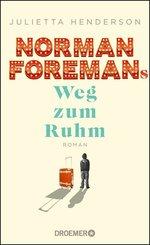Norman Foremans Weg zum Ruhm (eBook, ePUB)