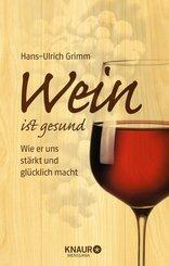 Wein ist gesund (eBook, ePUB)