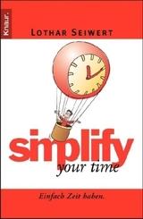 Lothar Seiwert - simplify your time - Einfach Zeit haben
