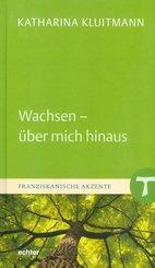 Wachsen - über mich hinaus (eBook, PDF)