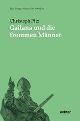 Gailana und die frommen Männer (eBook, PDF)