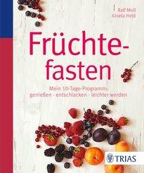 Früchtefasten (eBook, PDF)