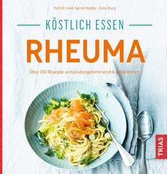 Köstlich essen - Rheuma (eBook, ePUB)