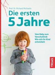 Die ersten 5 Jahre (eBook, ePUB)