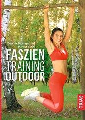 Faszientraining Outdoor (eBook, ePUB)