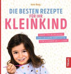 Die besten Rezepte für Ihr Kleinkind (eBook, ePUB)