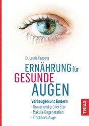 Ernährung für gesunde Augen (eBook, ePUB)