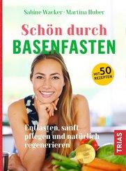 Schön durch Basenfasten (eBook, ePUB)