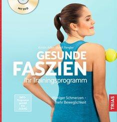 Gesunde Faszien. Ihr Trainingsprogramm (eBook, ePUB)