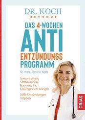 Das 4-Wochen-Anti-Entzündungsprogramm (eBook, ePUB)
