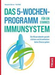 Das 5-Wochen-Programm für ein starkes Immunsystem (eBook, ePUB)