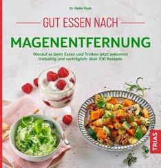 Gut essen nach Magenentfernung (eBook, ePUB)