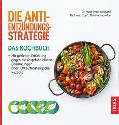 Die Anti-Entzündungs-Strategie - Das Kochbuch (eBook, ePUB)