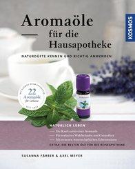 Aromaöle für die Hausapotheke (eBook, PDF)