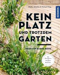 Kein Platz und trotzdem Garten (eBook, PDF)