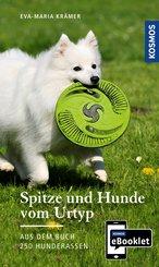 KOSMOS eBooklet: Spitze und Hunde vom Urtyp - Ursprung, Wesen, Haltung (eBook, ePUB)