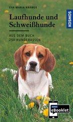 KOSMOS eBooklet: Laufhunde und Schweißhunde - Ursprung, Wesen, Haltung (eBook, ePUB)
