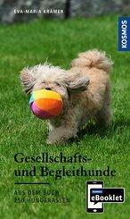 KOSMOS eBooklet: Gesellschafts- und Begleithunde - Ursprung, Wesen, Haltung (eBook, ePUB)