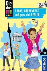 Die drei !!!, Chaos, Currywurst und ganz viel Berlin (drei Ausrufezeichen) (eBook, PDF)