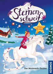 Sternenschweif Adventskalender, Der Mutmach-Zauber (eBook, PDF)