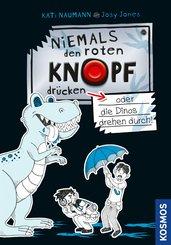 Niemals den roten Knopf drücken 3, oder die Dinos drehen durch! (eBook, PDF)