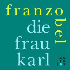 Die Frau Karl (eBook, ePUB)