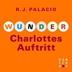 Wunder - Charlottes Auftritt (eBook, ePUB)