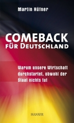 Comeback für Deutschland - Warum unsere Wirtschaft durchstartet