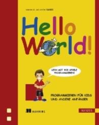 Hello World! - Programmieren für Kids und andere Anfänger