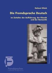 Die Fremdsprache Deutsch im Zeitalter der Aufklärung, der Klassik und der Romantik (eBook, PDF)