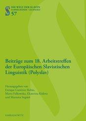 Beiträge zum 18. Arbeitstreffen der Europäischen Slavistischen Linguistik (Polyslav) (eBook, PDF)
