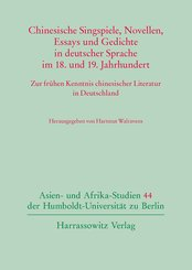 Chinesische Singspiele, Novellen, Essays und Gedichte in deutscher Sprache im 18. und 19. Jahrhundert (eBook, PDF)