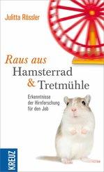 Raus aus Hamsterrad und Tretmühle (eBook, ePUB)