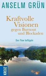 Kraftvolle Visionen gegen Burnout und Blockaden (eBook, ePUB)