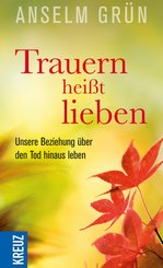 Trauern heißt lieben (eBook, ePUB)