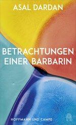 Betrachtungen einer Barbarin (eBook, ePUB)