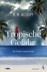 Tropische Gefahr (eBook, ePUB)