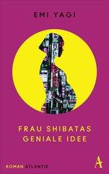 Frau Shibatas geniale Idee (eBook, ePUB)
