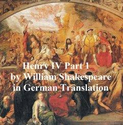 Der Erste Theil von Koenig Heinrich dem Vierten (eBook, ePUB)