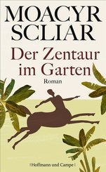 Der Zentaur im Garten (eBook, ePUB)