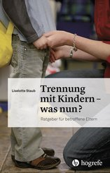 Trennung mit Kindern - was nun? (eBook, PDF)