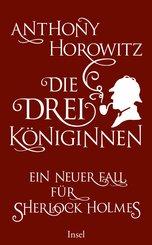 Die drei Königinnen. Ein neuer Fall für Sherlock Holmes (eBook, ePUB)