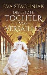Die letzte Tochter von Versailles (eBook, ePUB)