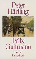Felix Guttmann (eBook, ePUB)